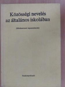 Dr. Karsai Ferenc - Közösségi nevelés az általános iskolában [antikvár]