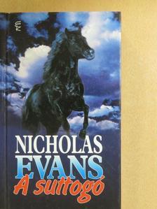 Nicholas Evans - A suttogó [antikvár]