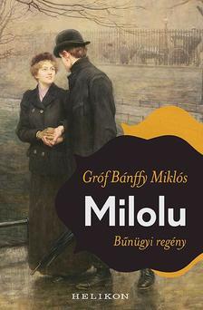 BÁNFFY MIKLÓS - Milolu