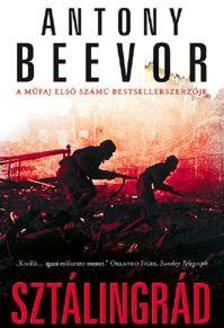 Antony Beevor - Sztálingrád