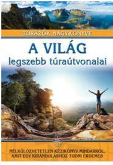 Jasmina Trifoni - A világ legszebb túraútvonalai /Túrázók nagykönyve