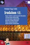 Pethőné Nagy Csilla - 16420/II IRODALOM 12. - II.KÖTET