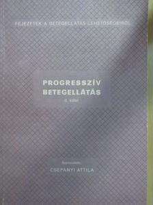 Bényei Magdolna - Progresszív betegellátás II. (töredék) [antikvár]