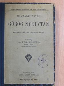 Maywald József - Görög nyelvtan [antikvár]
