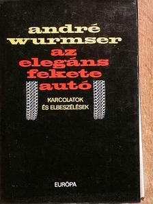 André Wurmser - Az elegáns fekete autó [antikvár]