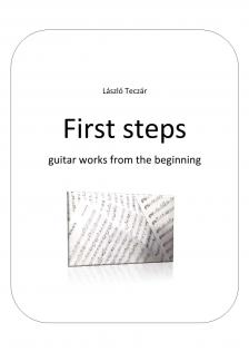 Teczár László - FIRST STEPS GUITAR WORKS FROM THE BEGINNING