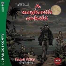 REJTŐ JENŐ - A megkerült cirkáló - Hangoskönyv