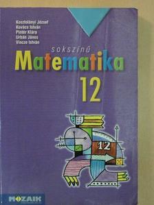 Kovács István - Sokszínű matematika 12. [antikvár]