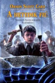 Orson Scott Card - A hetedik fiú