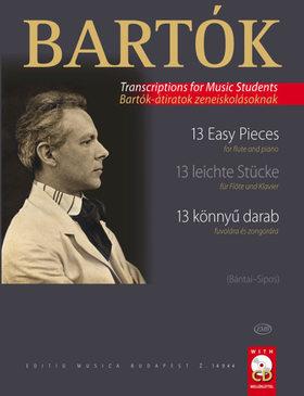 BARTÓK - 13 KÖNNYŰ DARAB FUVOLÁRA ÉS ZONGORÁRA (BARTÓK ÁTIRATOK ZENEISKOLÁSOKNAK)