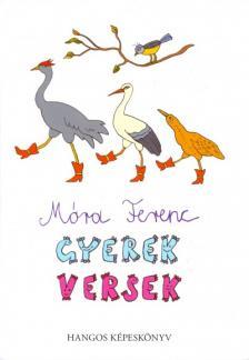 MÓRA FERENC - Gyerekversek - hangos képeskönyv