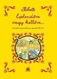 Palmetta - Esztendőre vagy kettőre... Interaktív gyermekkönyv, CD-vel