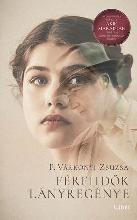 F. Várkonyi Zsuzsa - Férfiidők lányregénye