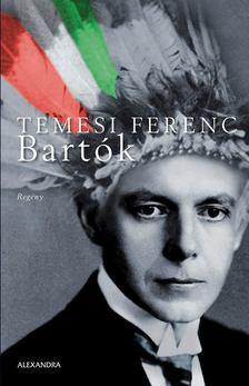 Temesi Ferenc - Bartók [antikvár]