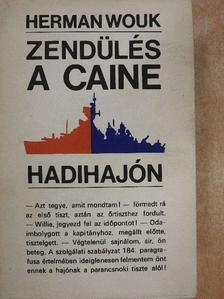 Herman Wouk - Zendülés a Caine hadihajón [antikvár]