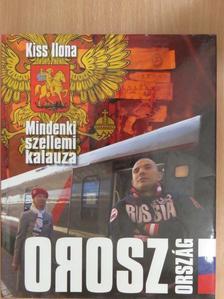 Kiss Ilona - Oroszország [antikvár]