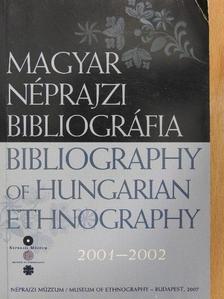 Hegyi Dóra - Magyar Néprajzi Bibliográfia 2001-2002 [antikvár]
