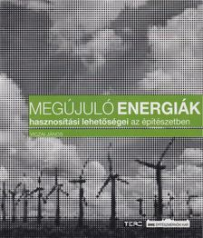 Viczai János - Megújuló energiák hasznosítási lehetőségei az építészetben [antikvár]