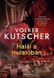 Volker Kutscher - Halál a mulatóban