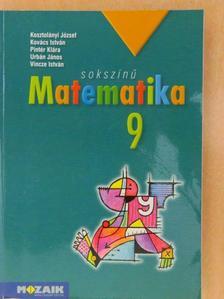 Kosztolányi József - Sokszínű matematika 9. [antikvár]
