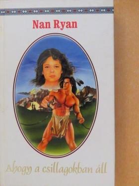 Nan Ryan - Ahogy a csillagokban áll [antikvár]