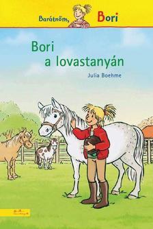 Julia Boehme - Bori a lovastanyán - Barátnőm, Bori