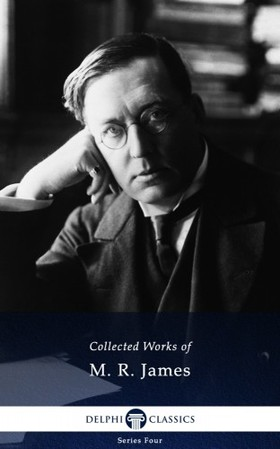 James M. R. - Delphi Works of M. R. James (Illustrated) [eKönyv: epub, mobi]