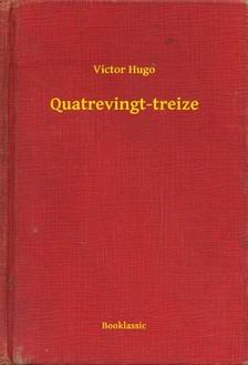 Victor Hugo - Quatrevingt-treize [eKönyv: epub, mobi]