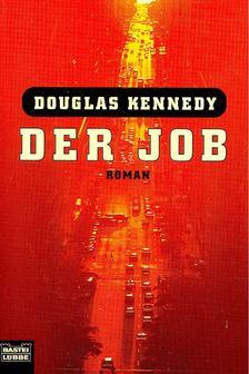 Douglas Kennedy - Der Job [antikvár]