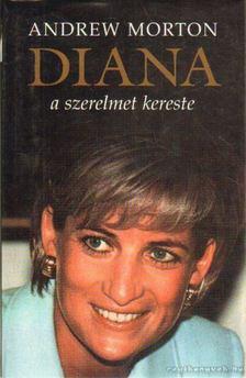 ANDREW MORTON - Diana a szerelmet kereste [antikvár]