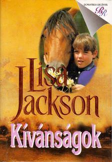Lisa Jackson - Kívánságok [antikvár]