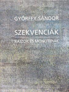 Győrffy Sándor - Szekvenciák [antikvár]