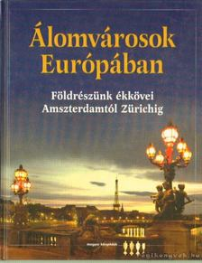 Tabák András - Álomvárosok Európában [antikvár]