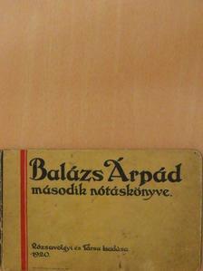 Balázs Árpád - Balázs Árpád második nótáskönyve [antikvár]