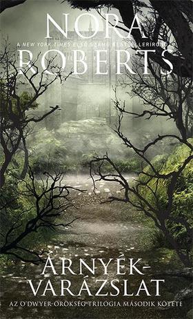 Nora Roberts - Árnyékvarázslat
