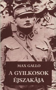 Max Gallo - A gyilkosok éjszakája [antikvár]