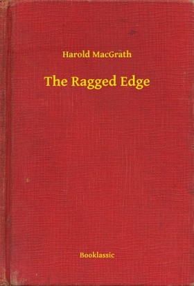 MacGrath Harold - The Ragged Edge [eKönyv: epub, mobi]