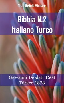 TruthBeTold Ministry, Joern Andre Halseth, Giovanni Diodati - Bibbia N.2 Italiano Turco [eKönyv: epub, mobi]