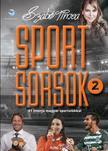 Szabó Tímea - SPORTSORSOK 2. - 21 interjú magyar sportolókkal