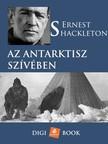 SHACKLETON, ERNEST - Az Antarktisz szívében [eKönyv: epub, mobi]