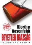 Michael Hjorth - Hans Rosenfeldt - Egyetlen igazság ###