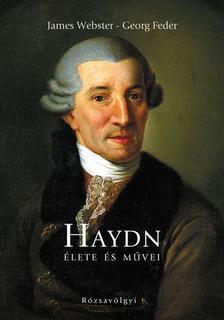 Webster, James és Feder, George - Haydn élete és művei