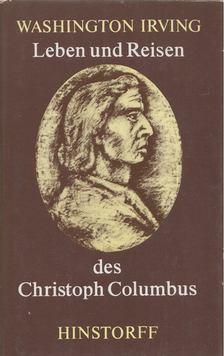 Washington Irving - Leben und Reisen des Christoph Columbus [antikvár]