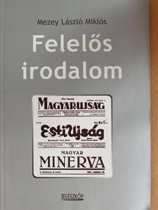 Mezey László Miklós - Felelős irodalom [antikvár]