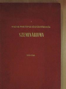 Brizney György - A Magyar Pamutipar Részvénytársaság szemináriuma [antikvár]