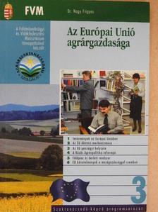 Dr. Nagy Frigyes - Az Európai Unió agrárgazdasága [antikvár]