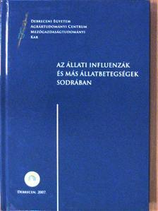 Dr. Fazekas Béla - Az állati influenzák és más állatbetegségek sodrában [antikvár]