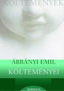 Ábrányi Emil - Ábrányi Emil költeményei [eKönyv: epub, mobi]