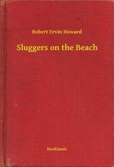 Howard Robert Ervin - Sluggers on the Beach [eKönyv: epub, mobi]