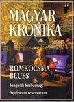 Bencsik Gábor - Magyar Krónika 2014/3. [antikvár]